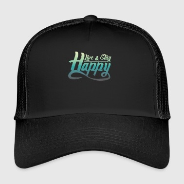 Bliss Say bliss happily happy gift - Trucker Cap