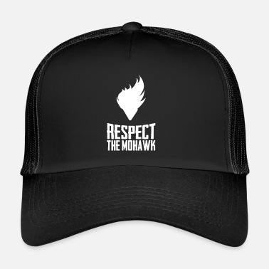 Mohawk Respect The Mohawk Funny Haircut Style Nowość - Trucker Cap