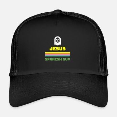 Satire Jezus Spanjaard Spaanse satire - Trucker Cap