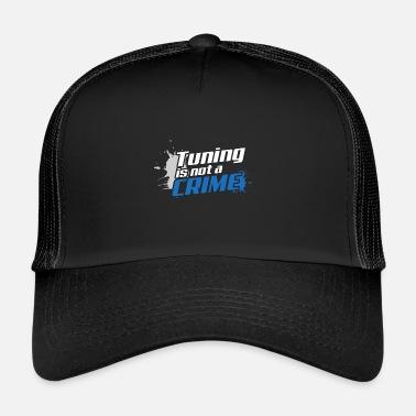 Tuning Tuning is geen misdaad - Trucker Cap