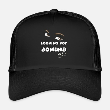 Domina Looking for Domina - Trucker Cap