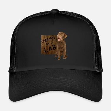 Lab Owned by a Lab - Trucker Cap