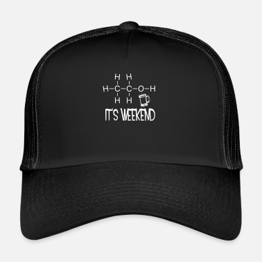 Weekend It's weekend. It is weekend - Trucker Cap