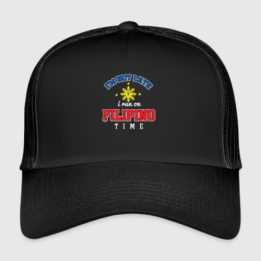 Filipino Funny Filipino Time - Trucker Cap
