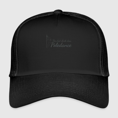 Poledance - Trucker Cap