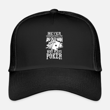 Poker oude man poker cadeau - Trucker Cap