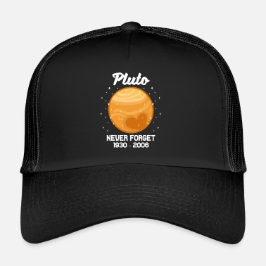 Pluto Science Planet Pluto 1930-2006 regalo - Gorra de camionero