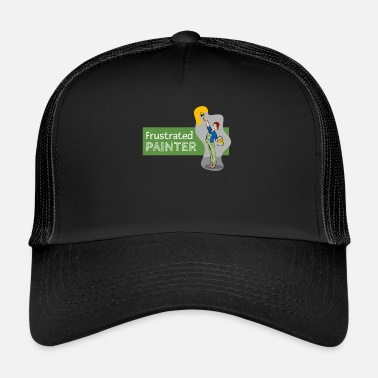 Frustration Frustrated Painter - Trucker Cap