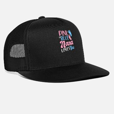 Pink Nana Gender Reveal Pink Or Blue Loves Gift - Trucker Cap