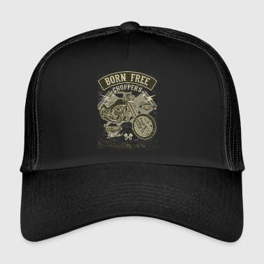 Choppers Born Free. Rétro moto et Chopper shirt - Trucker Cap