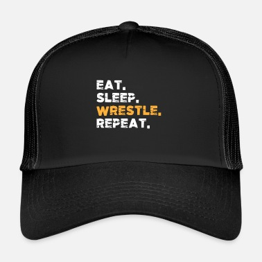Kastet Eat Sleep Wrestle Wrestling Martial Arts Gift - Trucker Cap