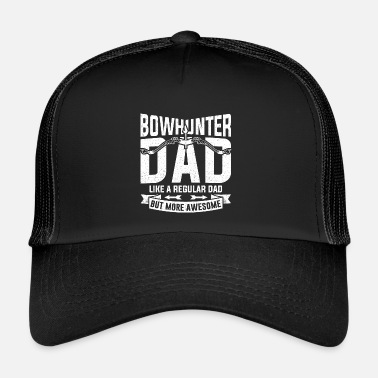 Bowhunter Bowhunter Dad Bow and Hunter Chasse Père Cadeau - Trucker Cap