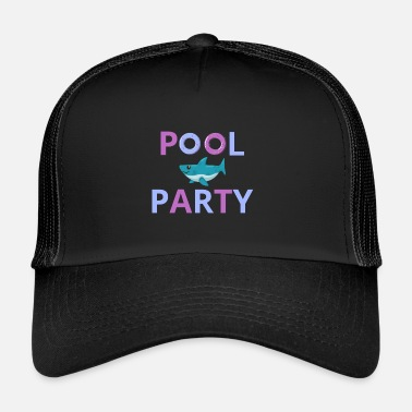 Pool Pool Party Pool Piscine extérieure - Trucker Cap