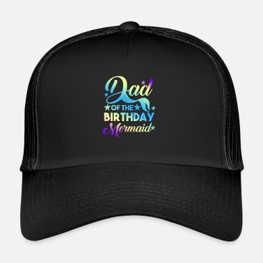 Under Water Dad of the Birthday Girl graphic - Mermaid Bday - Trucker Cap