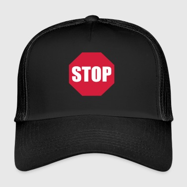 Stop sign - Trucker Cap