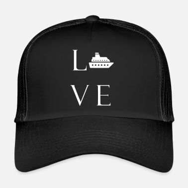 Love cruises for vacationers on the sea - Trucker Cap