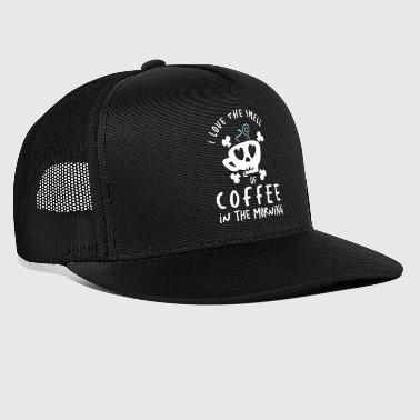 I Love the Smell of Coffee in the Morning - kaffee - Trucker Cap