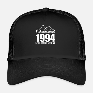 Established Established 1994 and still going strong - Trucker Cap