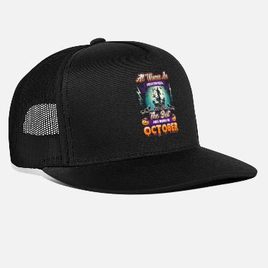 Women design for Birthdays in October - Halloween - Trucker Cap