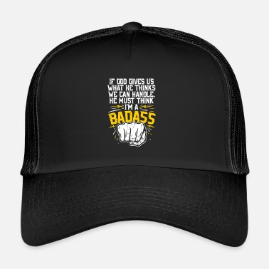 Chemo If God gives us .. - Gift - Trucker Cap