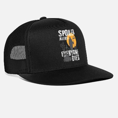 Spoiler Alert Everyone Spoiler Alert: Everyone This - Gamer Halloween Fan - Trucker Cap