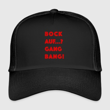 Cool gangbang flirt party sayings in red - Trucker Cap