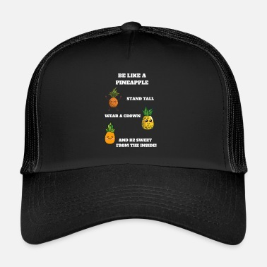Be like a pineapple (weiß) - Trucker Cap