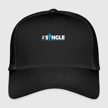 Single #Single - Trucker Cap