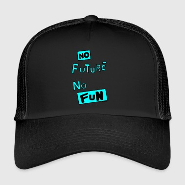 No Future NO FUTURE - Trucker Cap