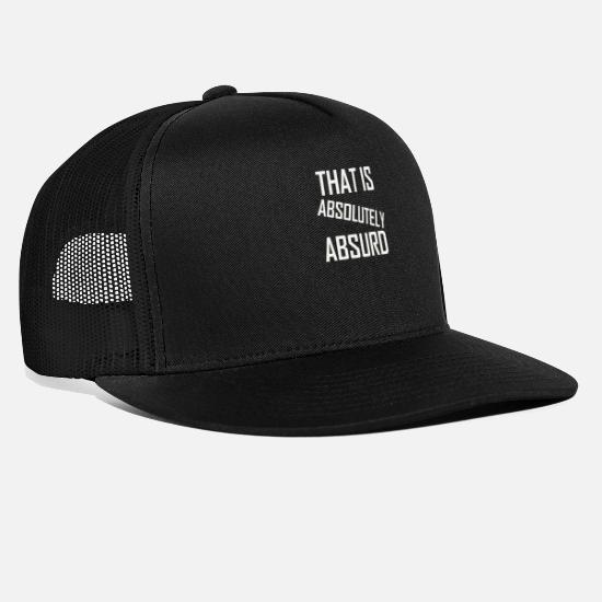 Understand Caps & Hats - That Is Absolutely Absurd - Trucker Cap black/black