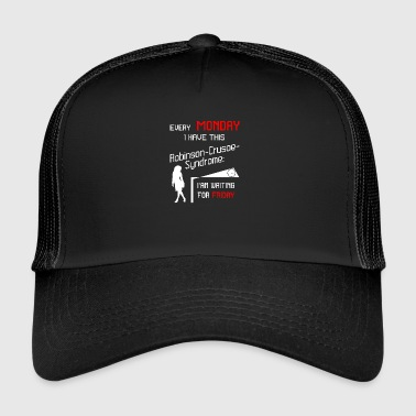 Robinson Every Monday I'm waiting for Friday Design - Trucker Cap