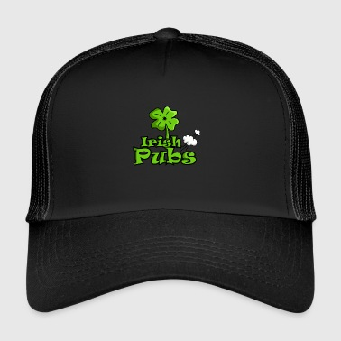 Irish pubs funny pubs shirt - Trucker Cap