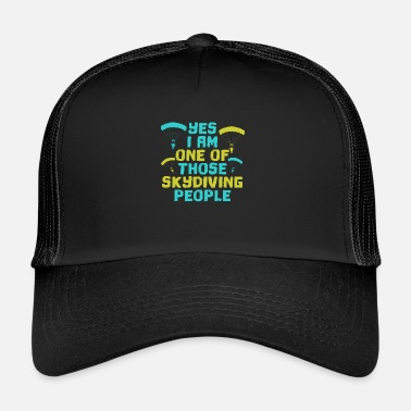Skydive Skydiving skydiving skydiving parachute - Trucker Cap