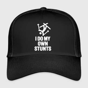 Stunt I do my own stunts - skiing / ski - Trucker Cap