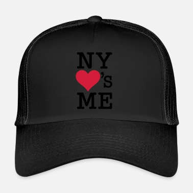 I Love New York New York NY Loves Me - Trucker Cap
