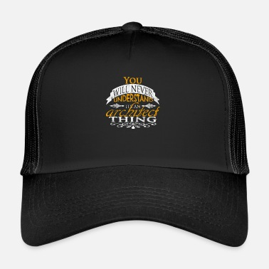 Architect architect - Trucker Cap
