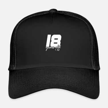18 Plus 18 plus 32 - Trucker Cap