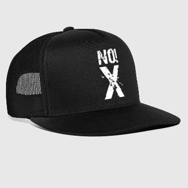 No! X No no - Trucker Cap