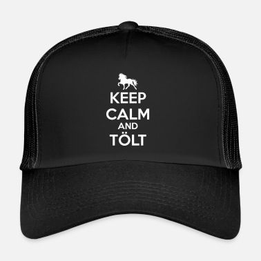 Tölt Keep Calm and Tölt - Trucker Cap