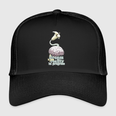 A dream is just reality in progress - Trucker Cap