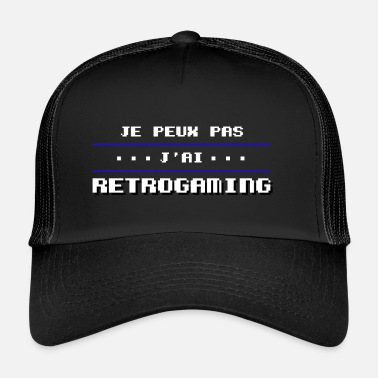Retrogaming Je peux pas j'ai retrogaming - Trucker Cap