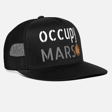 Occupy OCCUPY MARS. - Truckerkeps