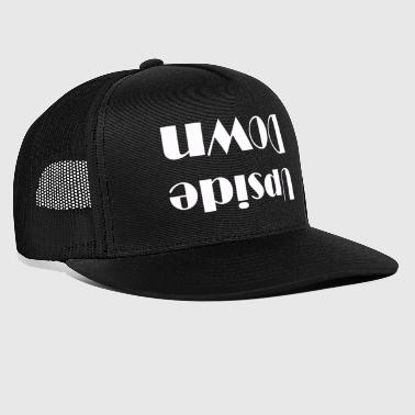 Upside Down Upside down - Trucker Cap