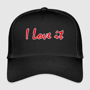 Love it (manhattan style) - Trucker Cap