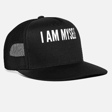 Myself I am myself - Trucker Cap