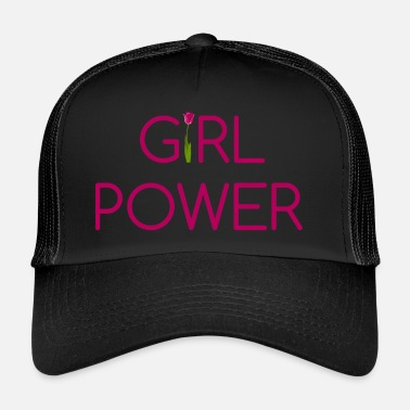 Girl Power Girl Power - Trucker Cap