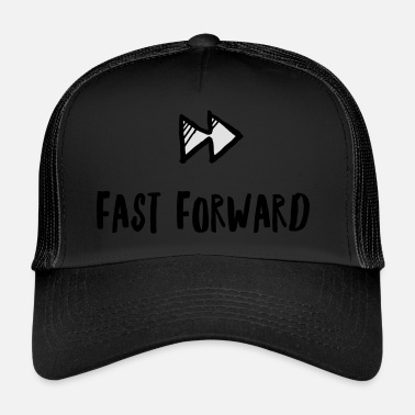 Fast Forward Fast forward - Trucker Cap