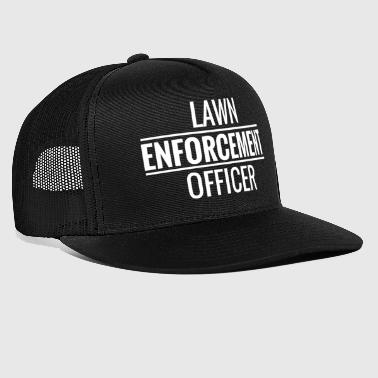 Lawn Enforcement Officer. Gardener. Love Gardening - Trucker Cap
