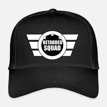 Retard Retarded Squad Logo Crazy Original - Trucker Cap