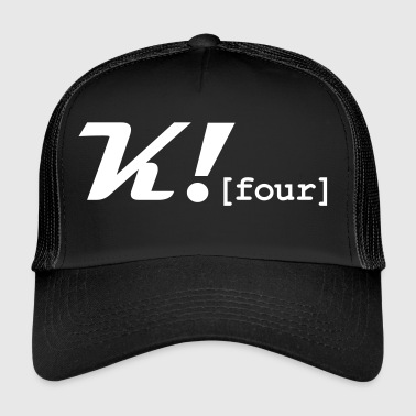 K_Four_Merch - Trucker Cap